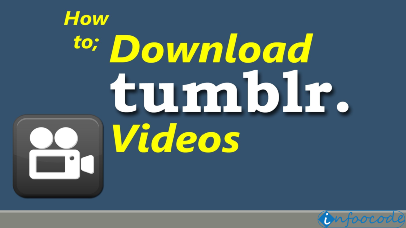 How To Download Save Tumblr Videos