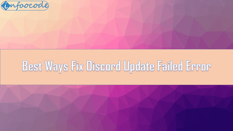 Best Ways Fix Discord Update Failed Error