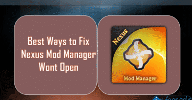 Best Ways to Fix Nexus Mod Manager Wont Open