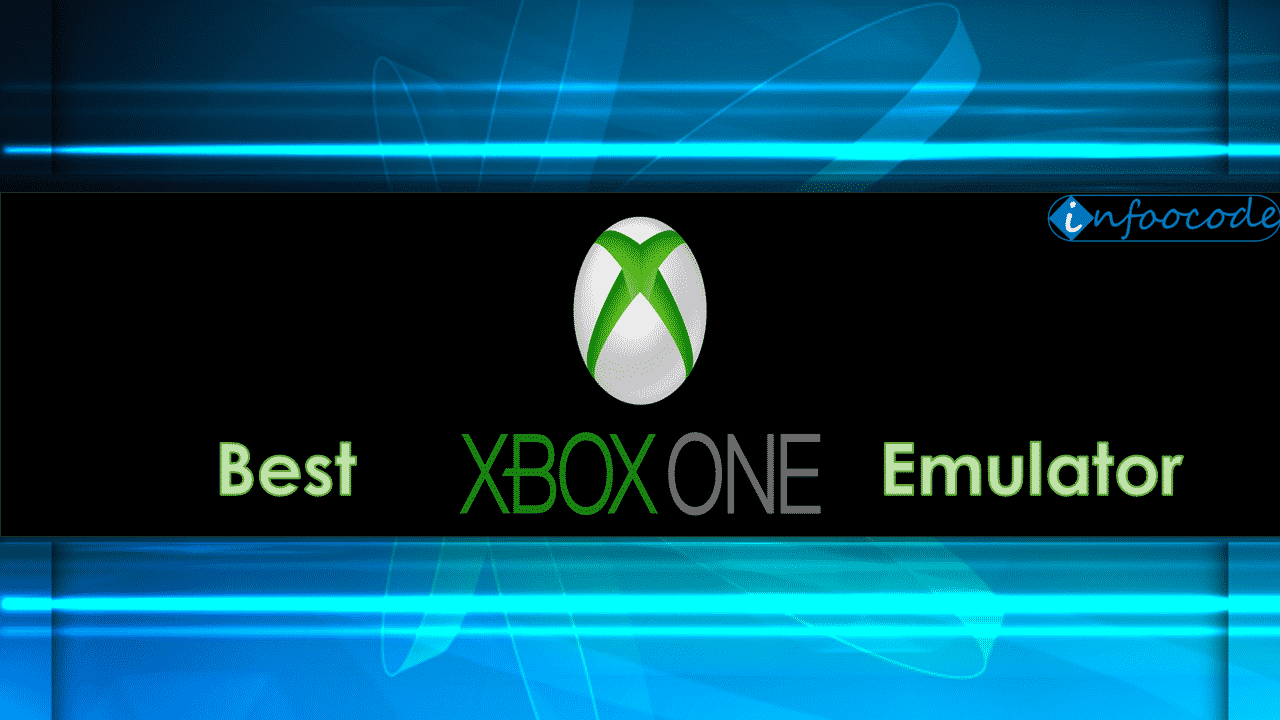 Best XBOX One Emulator for Windows and Android